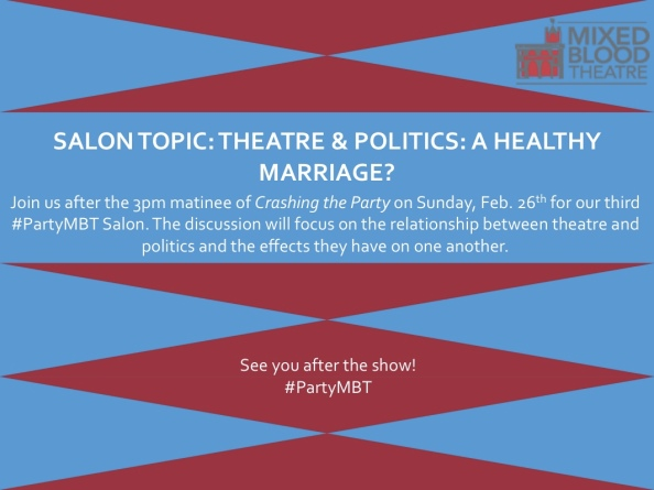 """""""Theatre and Politics: A Healthy Marriage?"""" is the topic for the Sunday, Feb. 26th Salon"""