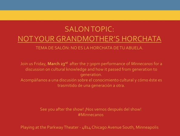 """Not Your Grandmother's Horchata"" to follow the 7:30pm Friday night performance"